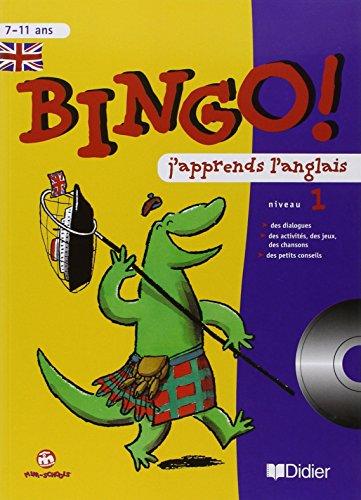 9782278050611: Bingo ! : J'apprends l'anglais, niveau 1, CM - 7-11 ans (1 cahier d'activités + 1 CD audio)