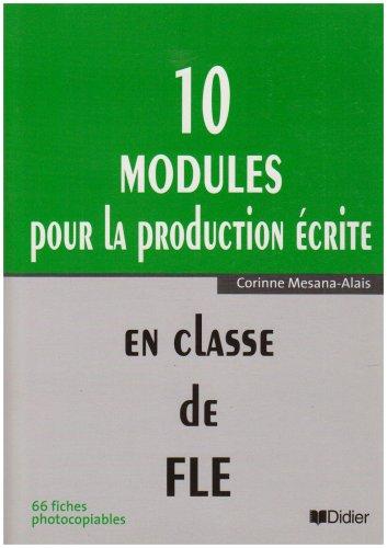 9782278050642: 10 modules pour la production écrite