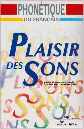 9782278050673: Plaisir DES Sons: Plaisir DES Sons - Guide Pedagogique + Cassette (French Edition)