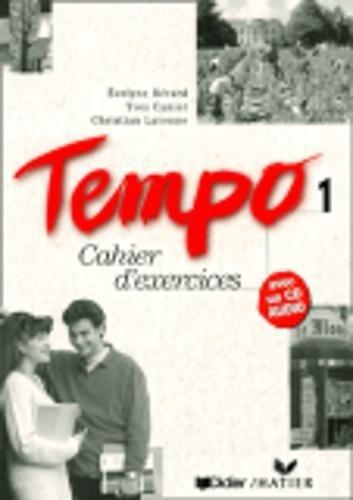 Tempo 1: Cahier d'exercises avec CD AUDIO: Berard, Evelyne