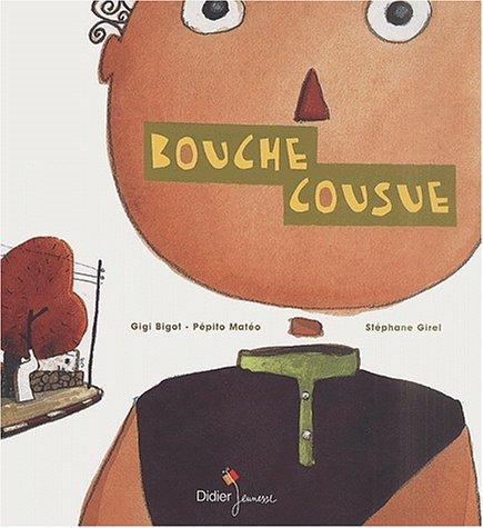 9782278050833: Bouche cousue