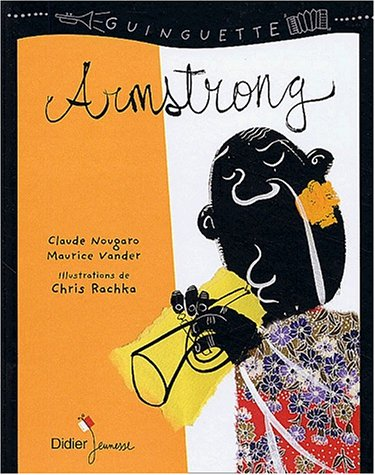 Armstrong (French Edition) (9782278050871) by Claude Nougaro