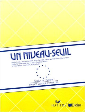 9782278051021: Un niveau-seuil : Projet langues vivantes