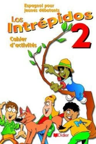Espagnol pour jeunes débutants : Los intrepidos,: Arrese, Fernando Marin,
