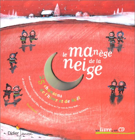 9782278051526: Le manège de la neige : coffret album + CD audio