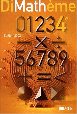 9782278051755: Maths 4ème DiMathème. Edition 2002