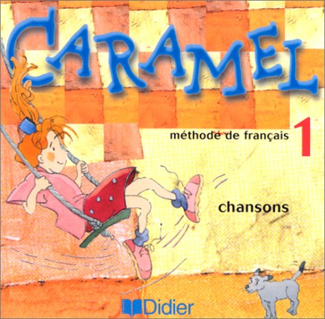 9782278051915: Caramel: CD-Audio De Chansons 1 (French Edition)