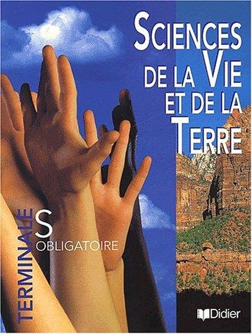 9782278052042: Sciences de la Vie et de la Terre Terminale S. Obligatoire