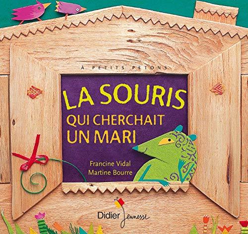 9782278052097: La Souris Qui Cherchait Un Mari (French Edition)