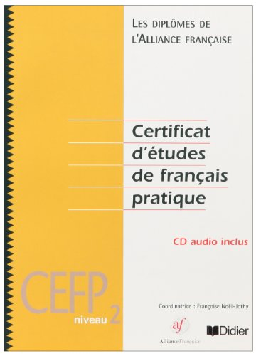 9782278052547: Diplomes De L'Alliance Francaise: Cefp 2 + CD-Audio (Les diplômes de l'Alliance française)