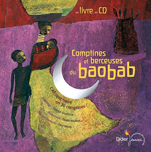 9782278052776: Comptines et berceuses du baobab : L'Afrique noire en 30 comptines (1CD audio) (Comptines du monde)