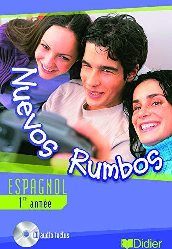 9782278053162: Nuevos Rumbos Espagnol 1ere (French Edition)