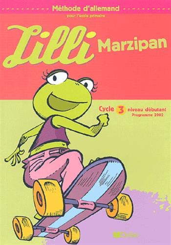 9782278053421: Lilli Marzipan : Allemand, cycle 3, niveau 1