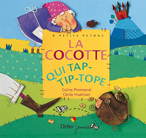 9782278053766: La cocotte qui tap-tip-tope (French Edition)