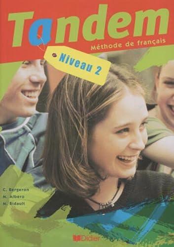 9782278054022: Tandem: Livre de l'Eleve 2 (French Edition)