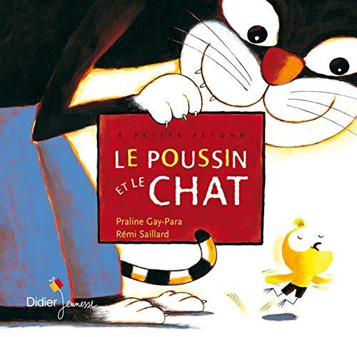 9782278054381: Le Poussin Et Le Chat (French Edition)