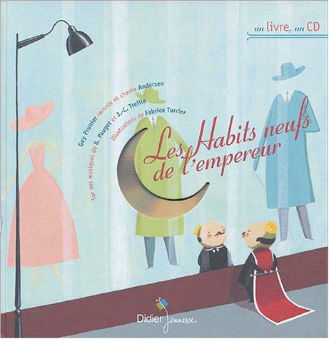9782278054473: Un Livre, UN CD: Les Habits Neufs De L'Empereur (Contes musicaux)