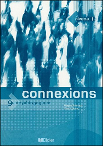 9782278055302: Connexions: Guide Pedagogique 1 (French Edition)