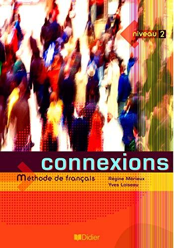 Connexions 2 manuel: MÃ rieux R.
