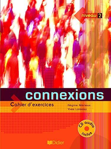 9782278055340: Connexions 2. Niveau A2-B1. Cahier D'Exercices (+ CD) (Fle)