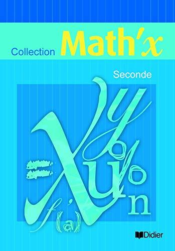 Math'X 2e ed 2005 Livre Eleve: Yves Alvez; Marie-Hélène