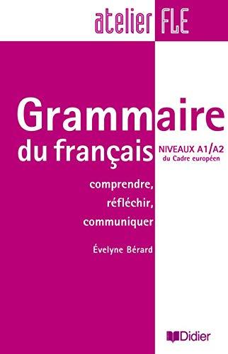 9782278055586: Grammaire du français Niveaux A1/A2 du Cadre européen : Comprendre, réfléchir, communiquer