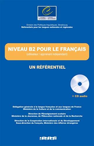 9782278055760: Les referentiel: Niveau B2 Livre + CD (Les travaux du conseil de l'Europe)