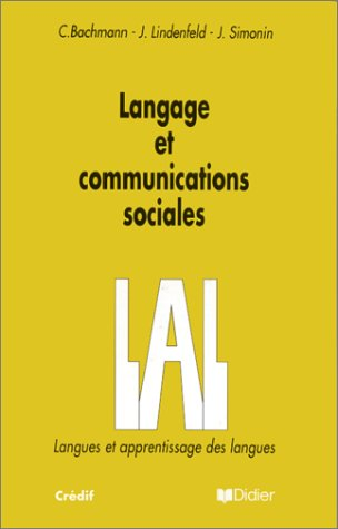 9782278056101: Langage et Communications Sociales (LAL: Langues et Apprentissage des Langues) (French Edition)