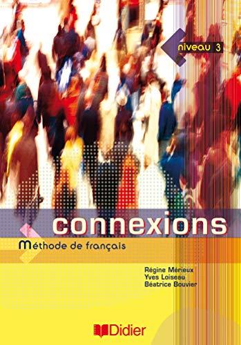 9782278056224: Connexions Methode de Francais : Niveau 3 (French Edition)