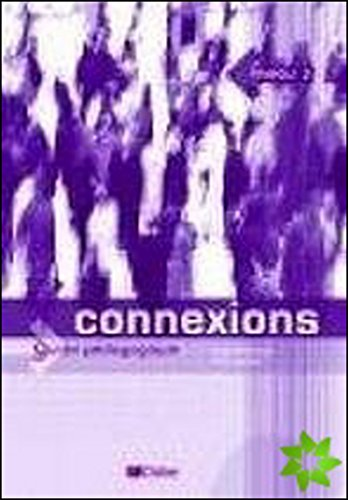 9782278056248: Connexions 3, Guide Pedagogique (French Edition)