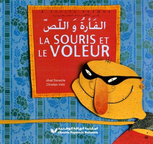 9782278056811: La souris et le voleur : Edition bilingue français-arabe