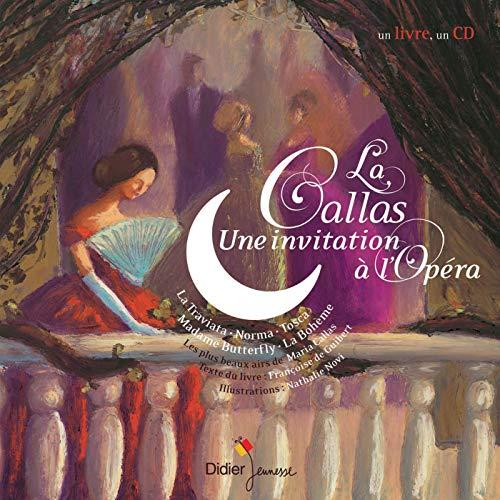 9782278057009: La Callas : Une invitation à l'opéra (1CD audio)