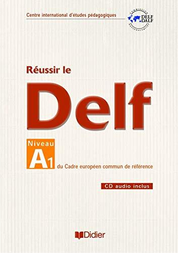 9782278057511: Reussir Le DELF Niveau A1 (French Edition)
