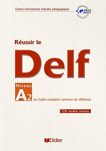 9782278057528: Reussir Le DELF Niveau A2
