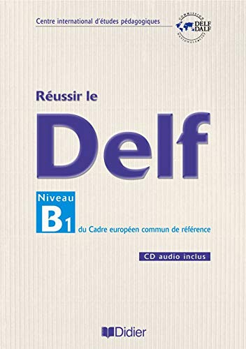 9782278057535: Reussir Le DELF Niveau B1