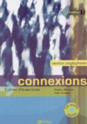 9782278057603: Connexions 1: Cahier Anglophone (French Edition)