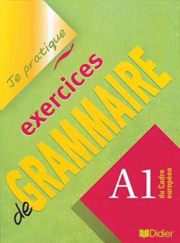 9782278058198: Exercices de Grammaire: A1 du Cadre Europeen (French Edition)