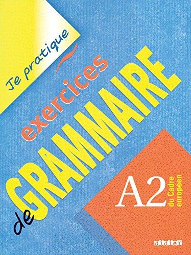 9782278058204: Exercices de Grammaire: A2 Du Cadre Europeen (French Edition)