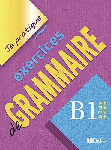 9782278058211: Exercices de Grammaire B1 Du Cadre EuropyEn (French Edition)
