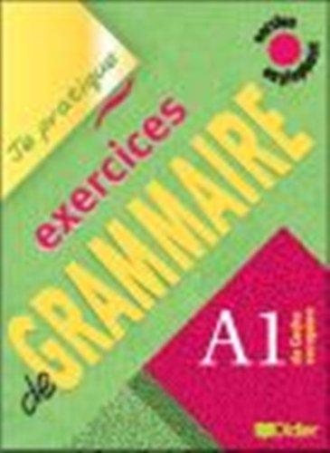 Je Pratique - Exercices De Grammaire: Livre: Beaulieu, Christian