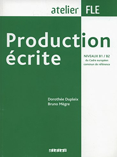 9782278058266: Production Ecrite: Production Ecrite (B1/B2) (French Edition)