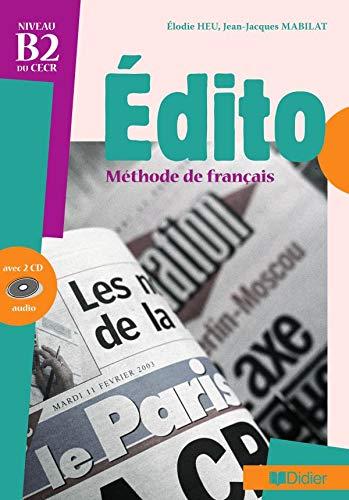 9782278058297: Edito niveau B2 du CECR : Méthode de français (2CD audio)