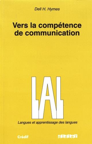 9782278058778: Vers la competence de communication (French Edition)