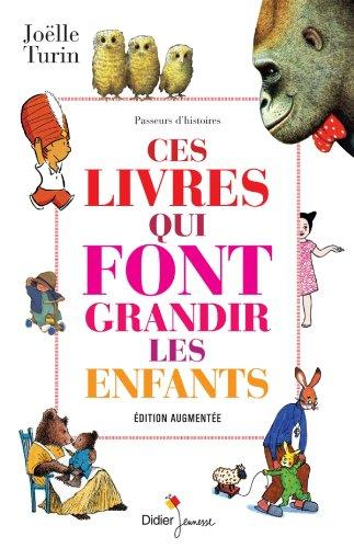 9782278059270: Ces livres qui font grandir les enfants (édition augmentée)