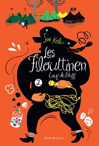 9782278059409: Les Filouttinen - Coup de bluff (T2)