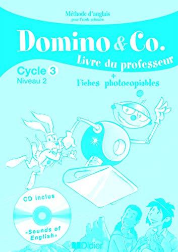 9782278059713: Domino and Co Cycle 3 Niveau 2 : Livre du porfesseur, Fiches photocopiables (1CD audio)