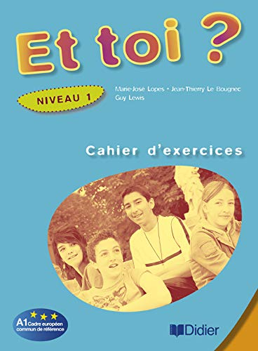 9782278059799: Et Toi ? : Cahier d'Exercices 1 (French Edition)