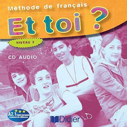 9782278060009: ET Toi?: CD-Classe (1) 2 CD's [Livre Audio] [CD] (French Edition)