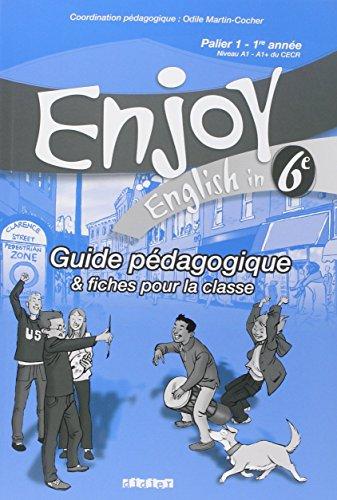 9782278060108: Enjoy Anglais 6e : Guide pédagogique & fiches pour la classe, Palier 1 - 1e année