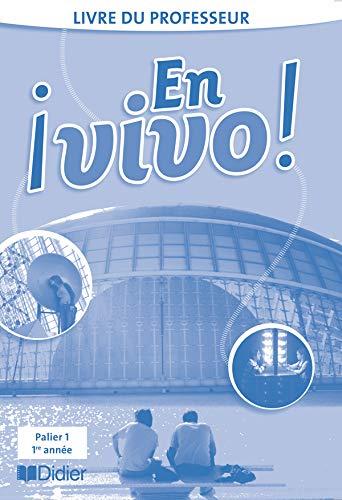9782278060177: Espagnol En vivo ! : Palier 1, 1e année, livre du professeur
